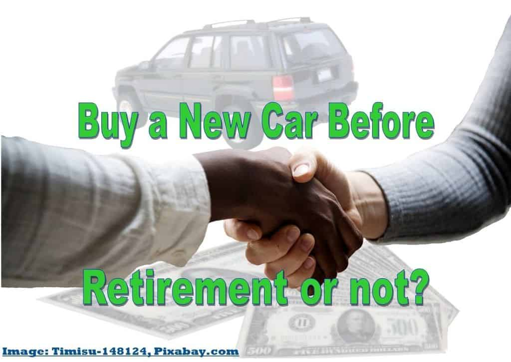 buy a new car before retirement,why you should buy a new car before retirement,buying a new car before retirement,buying a car before retirement,should you buy a new car before retirement,should I buy a new car before retirement,why you should buy a car before retirement,should you buy a new car before you retire,should I buy a new car before I retire,buy a car after retirement,buy a car in retirement,when to buy a new car before retirement,buying a new car after retirement,buy a new car after retirement,buy a new car in retirement,buying a new car in retirement