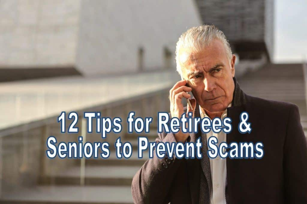 tips to prevent retiree and senior scams,tips for retirees and seniors to prevent scams,prevent senior scams,prevent retiree scams,how to avoid scammers in retirement,avoiding retirement fraud,common ways seniors get scammed,tips for seniors to avoid being scammed,tips to avoid being scammed for seniors,ways to stop senior scams,top scams targeting seniors,tips to avoid scams,tips to avoid being scammed,things you can do to avoid fraud,things you can do to avoid scams