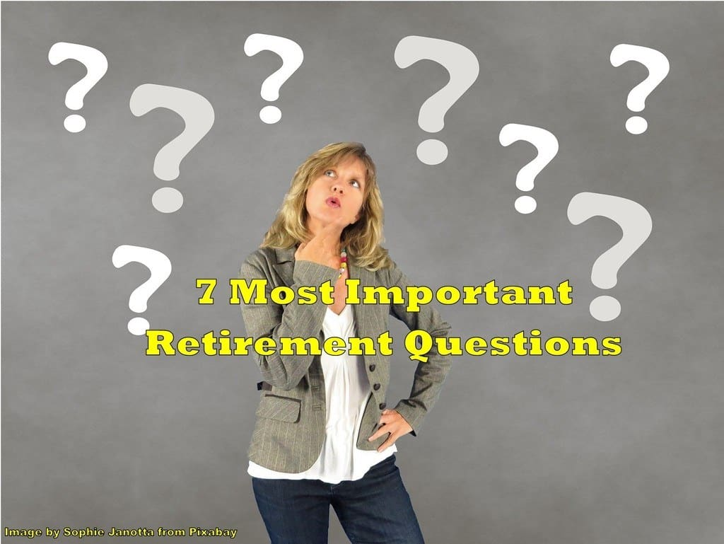 most important retirement questions,questions to ask yourself as you plan for retirement,top retirement questions,retirement questions to ask,questions to ask about retirement,7 most common retirement questions,most common retirement questions,common retirement questions,common questions about retirement,your top retirement questions answered,10 most important retirement questions,important retirement questions,top ten retirement questions,frequently asked retirement questions,retirement faqs,most asked questions about retirement,top retirement concerns ,retirement questions to ask yourself,key retirement questions,questions to ask before retirement,retirement,retirement questions,questions about retirement,most popular retirement questions,questions for retirement,retirement concerns,most asked retirement questions,questions to ask before retiring,questions to ask before you retire,most frequently asked retirement questions