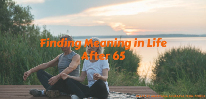 finding meaning in life after 65,find meaning in life after 65,finding meaning in life after retirement,find meaning in life after retirement,finding meaning and purpose in retirement,finding meaning in life at 50,finding your purpose in life,finding a purpose after 50,finding life purpose after 50,finding your purpose at 50,to find your purpose,sense of purpose,find my purpose after retirement,finding purpose at 60,steps to find purpose after 65,ways to find purpose in life after retirement,best way to find your purpose,find your purpose in retirement,finding life purpose at 50,finding my purpose in retirement,finding purpose after 60,finding purpose in life after 50,finding purpose in life after 65,finding purpose in life at 50,finding purpose in retirement,how to change your life after 55,how to find your purpose in life after 65,steps to finding purpose after 65,ways for finding purpose after 65,how to find purpose after retirement,find purpose after retirement,find purpose during retirement,find purpose in retirement,finding purpose after 50,finding purpose after 65,finding purpose after retirement,finding purpose during retirement,finding your purpose after retirement,finding your purpose in midlife,finding your purpose in retirement,how to change your life after 65,how to change your life at 65,how to find meaning in life after retirement,how to find purpose in life after retirement,ways to find meaning in life after 65,meaning in life,to finding yourself,depression in the elderly,life during retirement,find purpose after 65,discovering your passion later in life,finding meaning in life after 60,finding your passion late in life,finding your purpose after 60,finding your purpose later in life,how do I find my purpose later in life,tips for finding purpose after 65,tips to find meaning and purpose in later life,tips to finding purpose after 65,ways to finding purpose after 65,finding meaning in life at 65,finding purpose in life after 60,finding your passion l