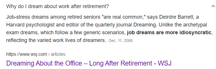 dreaming about work after retirement,what does dreaming about work after retirement mean,dreams about working,dreams about work meaning,dream about work after retirement,dreaming about working after retirement,dreams about work after retirement,dreams about workplace,dream about work,dreams about work,dream about work after retiring,dreaming of still working at your old job,do you still dream about work even after retiring,how many retirees still have dreams about being at work,are you dreaming about the office long after you retire,is it weird to dream about work after retiring,is it normal to have work dreams after retirement,what can we learn from our dreams,what are the work related dreams after retiring,feeling completely unprepared,dreaming about money,dreaming about your old boss,dreaming about your co workers,dreaming about your coworkers,dreaming of being stuck in an elevator,dreams of being chased,dreams of being naked at work,dreams of being naked in public,dreams of falling,dreams of needing a fresh start,dream retirement,dreaming about retirement