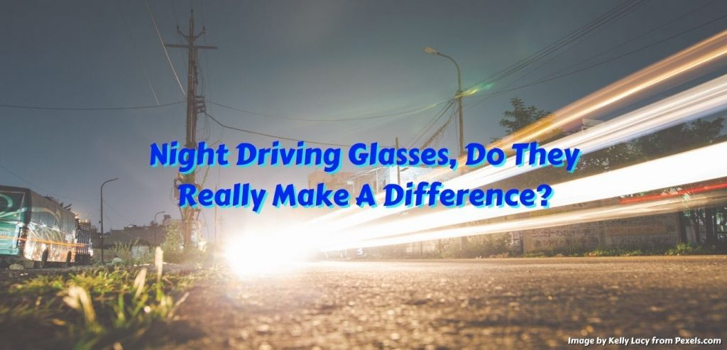 pros and cons of night driving glasses,night vision glasses USA,anti glare night driving glasses,does night driving glasses work,are night driving glasses useful,do night driving glasses actually work,do night driving glasses really help,night driving glasses do they work,night vision driving glasses work,drive at night glasses,driving at night glasses,driving glasses at night,glasses for night driving,night drive glasses,night driver glasses,night vision glasses for driving,nighttime driving glasses,best glasses for driving at night,best night driving glasses,best anti glare night driving glasses,best night vision glasses,do night driving glasses work,glasses for driving at night to reduce glare,glasses to help drive at night,night driving glasses for women,night vision for driving,night vision glasses for sale,nighttime driving glasses to reduce glare,polarized night driving glasses,are night driving glasses any good,are night vision glasses worth it,best driving at night glasses,best night driving glasses clip on,best night driving glasses for men,best night driving glasses for seniors ,best night vision glasses for driving,best night vision goggles for driving,good glasses for night driving,good night driving glasses,how to drive safely with aging eyes,night driving sunglasses goggles,night vision glasses facts,what are the benefits of night driving glasses,what are best glasses for night driving,what glasses are best for night driving,what are the best glasses for night driving,night vision goggles,night driving glasses,driving at night,night vision glasses,night vision goggles military,night vision driving glasses,night driving glasses clip on,night vision goggles for driving,night vision goggles review,do night vision driving glasses work,glasses for night driving for men,glasses for night driving for women,night driving glasses for men,night vision for driving car,night vision glasses for men,night vision glasses for women,night vision goggles for driving at